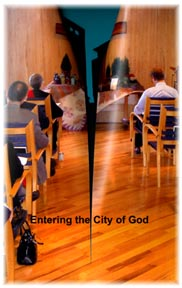 Entering the City of God (click to read liturgy)