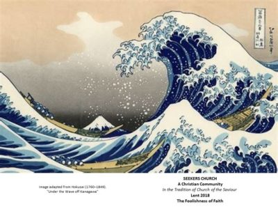 """2018 Lent Bulletin Cover with image adapted from Hokusai """"Under the Wave off Kanagawa"""""""